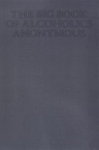 9781483907253: The Big Book of Alcoholics Anonymous