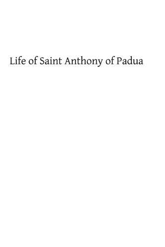9781483907659: Life of Saint Anthony of Padua: of the Order of Friars Minor
