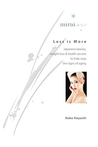 9781483909110: Less is More: Japanese beauty, weight loss & health secrets