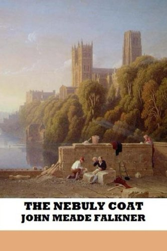 The Nebuly Coat (148391061X) by John Meade Falkner