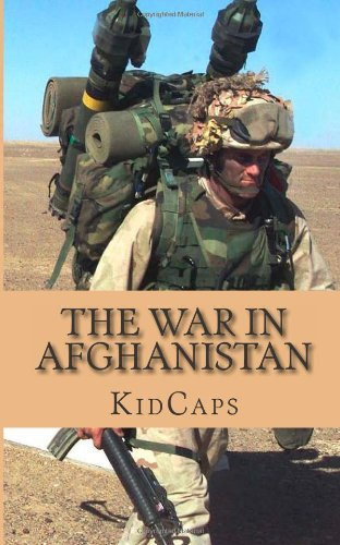 The War In Afghanistan: A History Just For Kids!: KidCaps