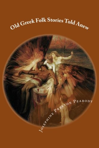 9781483911021: Old Greek Folk Stories Told Anew