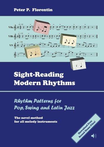 Sight-Reading Modern Rhythms: Rhythm Patterns for Pop, Swing and Latin Jazz - The Novel Method for ...