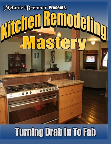 9781483914015: Kitchen Remodeling Mastery