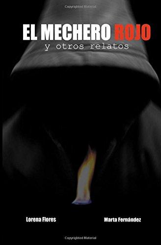 9781483917085: El mechero rojo y otros relatos (Spanish Edition)