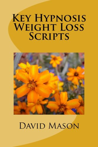 9781483919119: Key Hypnosis Weight Loss Scripts