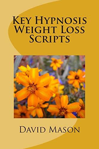 9781483919119: Key Hypnosis Weight Loss Scripts