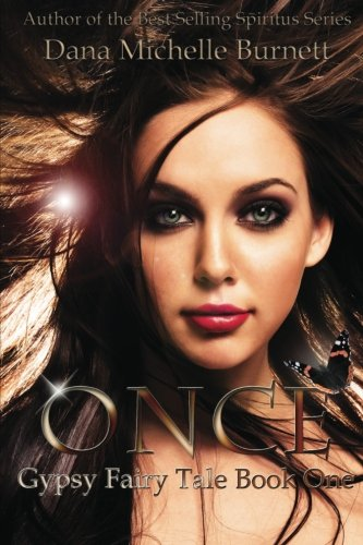 9781483921020: Once: Gypsy Fairy Tale, Book One