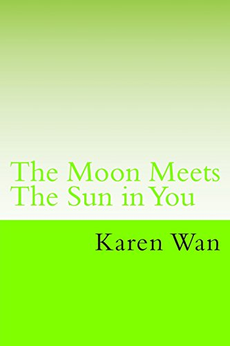 9781483921082: The Moon Meets The Sun in You