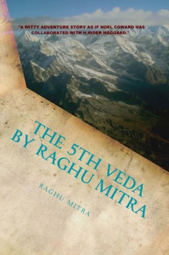 9781483921396: The 5th Veda: A novel of adventure