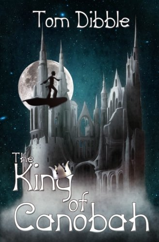 9781483922935: The King of Canobah