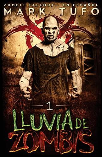 Lluvia De Zombis (Spanish Edition): Mark Tufo