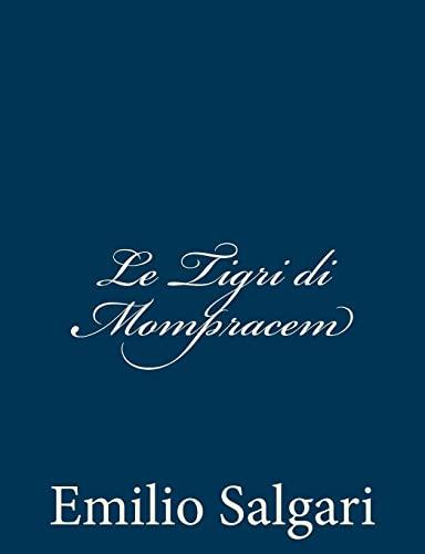 9781483924366: Le Tigri di Mompracem (Italian Edition)