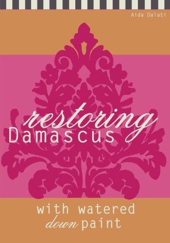 Restoring Damascus: with watered down paint: Aida Dalati
