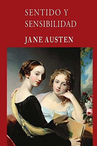 Sentido y Sensibilidad (Paperback): Jane Austen
