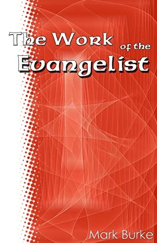 9781483930251: The Work of the Evangelist