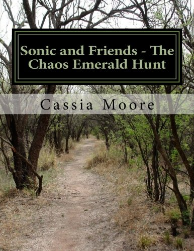 9781483933597: Sonic and Friends - The Chaos Emerald Hunt