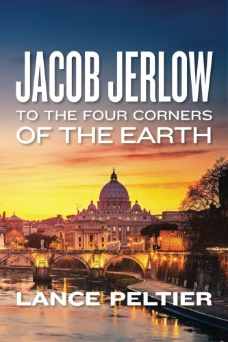9781483933870: Jacob Jerlow: To the Four Corners of the Earth