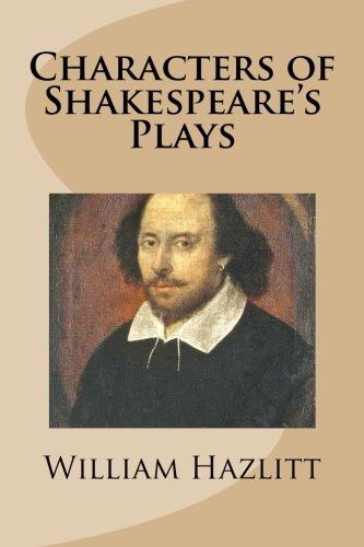 9781483934471: Characters of Shakespeare's Plays