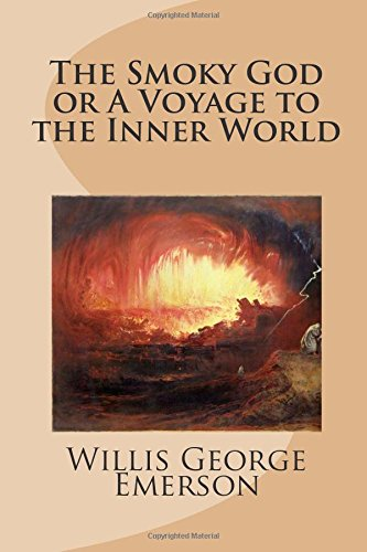 9781483934570: The Smoky God or A Voyage to the Inner World