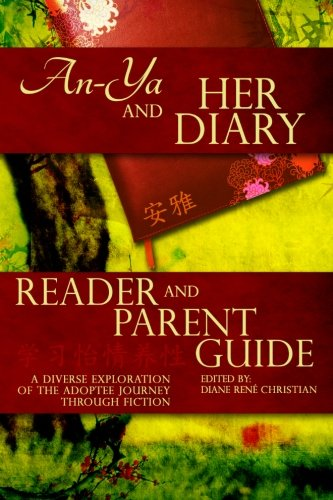 9781483934853: An-Ya and Her Diary: Reader & Parent Guide (The An-Ya Project) (Volume 1)