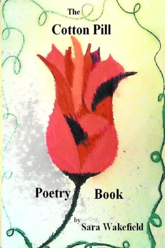 9781483935348: The Cotton Pill Poetry Book