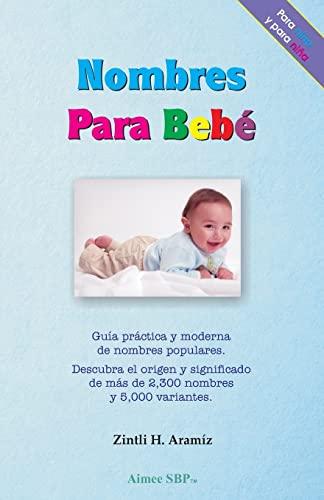 9781483935522: Nombres para Bebe (Spanish Edition)