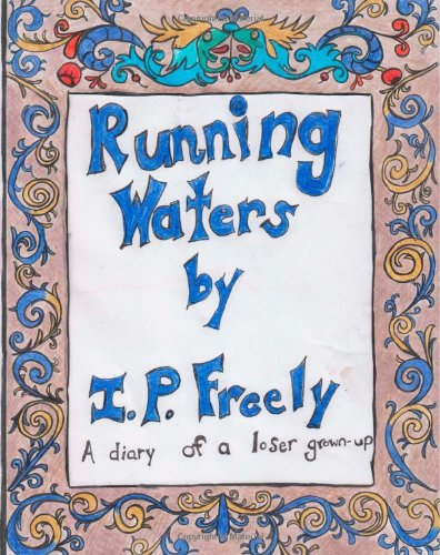 9781483936208: Running Waters: Diary of a Loser Grown Up (Oceans of Sole)
