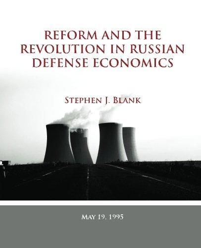 9781483936994: Reform and the Revolution in Russian Defense Economics