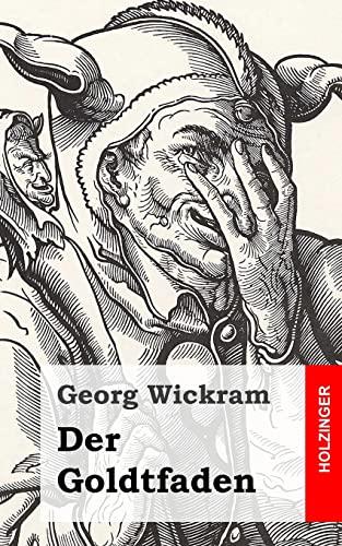 9781483937823: Der Goldtfaden (German Edition)