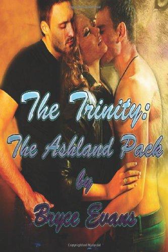 9781483940755: Trinity: The Ashland Pack