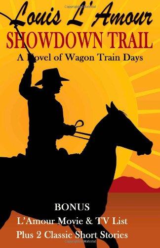 9781483943930: Showdown Trail: A Novel of Wagon Train Days