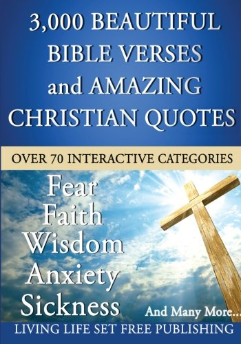 9781483944449: 3000 Plus Beautiful Bible Verses and Amazing Christian Quotes: What The Bible Says About...
