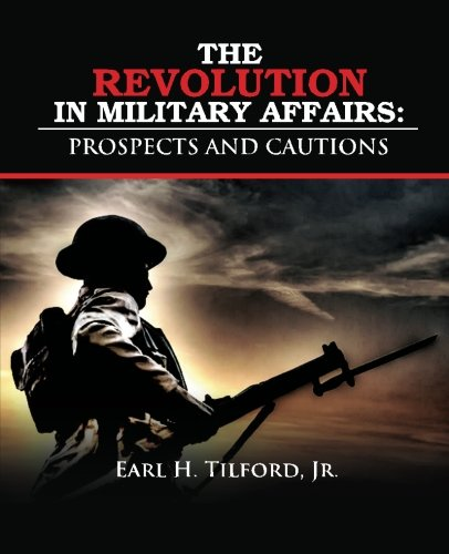 9781483944968: The Revolution in Military Affairs: Prospects and Cautions