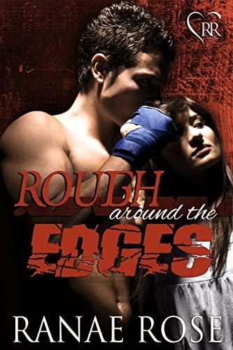 9781483946191: Rough Around the Edges