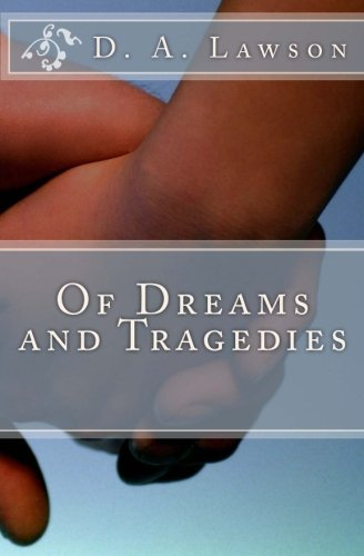 9781483948560: Of Dreams and Tragedies