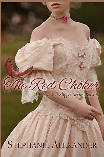 9781483950709: The Red Choker (The Cracked Slipper)