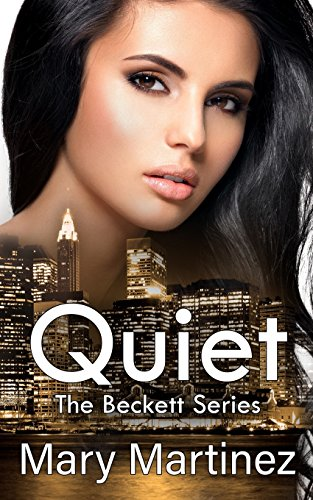 9781483951058: Quiet (Book III The Beckett Series) (Volume 3)
