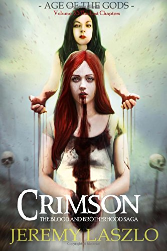 Crimson: Book 3.5 of The Blood and Brotherhood Saga (Volume 35): Laszlo, Jeremy