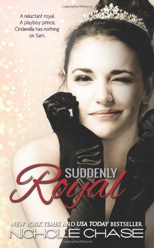 9781483953298: Suddenly Royal