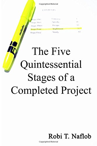 9781483953434: The Five Quintessential Stages of a Completed Project