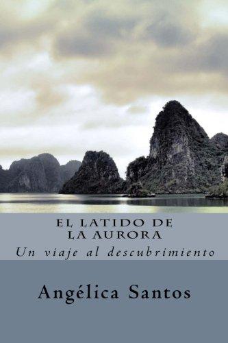 9781483954820: El latido de la Aurora (Spanish Edition)