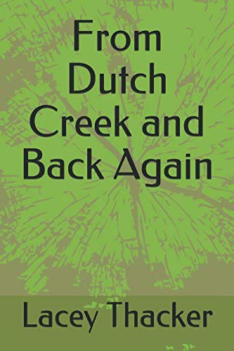 9781483956091: From Dutch Creek and Back Again