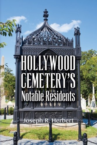9781483956695: Hollywood Cemetery's Notable Residents