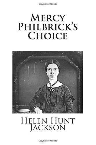9781483958712: Mercy Philbrick's Choice