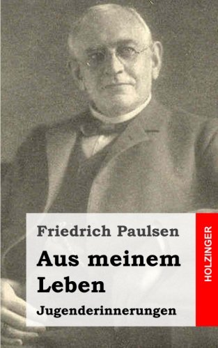 9781483959740: Aus meinem Leben: Jugenderinnerungen (German Edition)