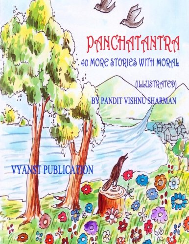 Panchatantra - 40 more stories with Moral: Sharman, Pandit Vishnu