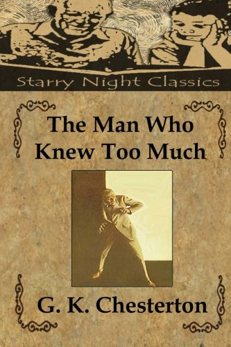 9781483960562: The Man Who Knew Too Much