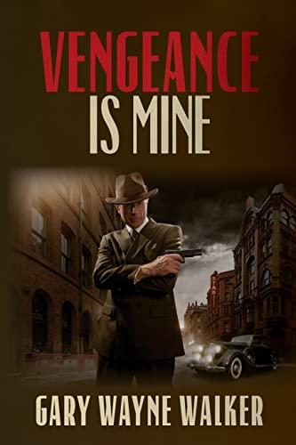 9781483962085: Vengeance is Mine