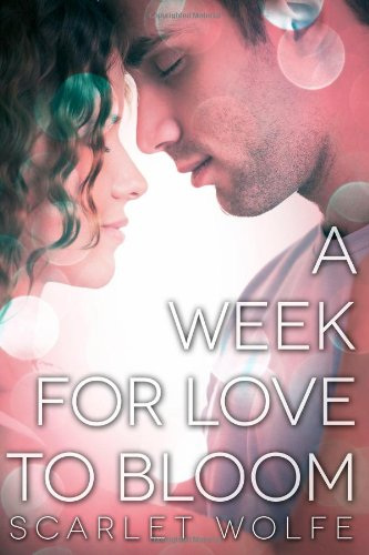 9781483962146: A Week for Love to Bloom (Soul Mates 101)